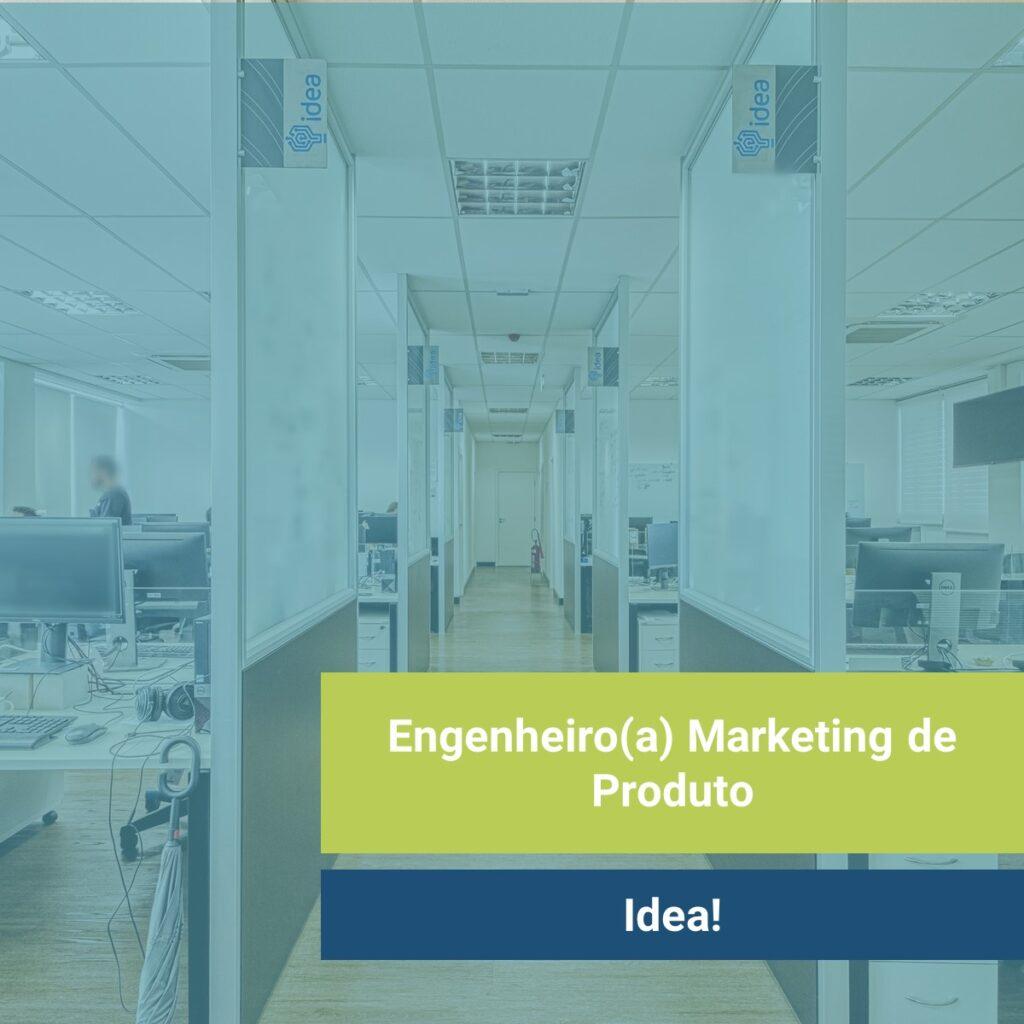 Imagem: Corredores dos escritórios da Idea!. Texto: Engenheiro Marketing de Produto na Idea!